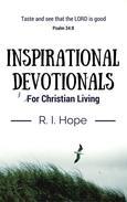 Inspirational Devotionals for Christian Living