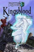 Kingsblood: The Chronicles of Covent: Book Two of the Shade Chronicles