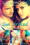 Sun Stroked Trilogy
