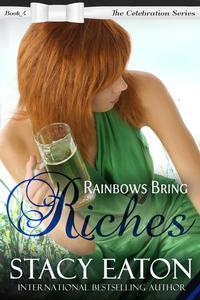 Rainbows Bring Riches