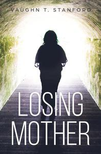 Losing Mother