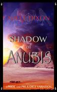 Shadow of Anubis: A Pride and Prejudice Variation Novel