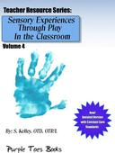 Sensory Experiences Through Play in the Classroom