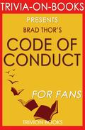 Code of Conduct: by Brad Thor (Trivia-On-Books)