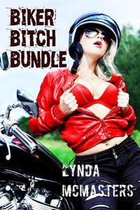 Biker Bitch Bundle: THREE XXX-Rated Biker Sex stories