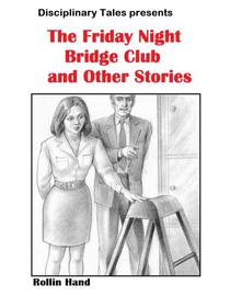 The Friday Night Bridge Club and other stories
