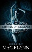 Pooling Heat (Lovers of Legend)