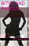 Bitch and Famous