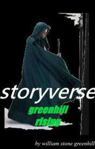 Storyverse Greenhill Rising