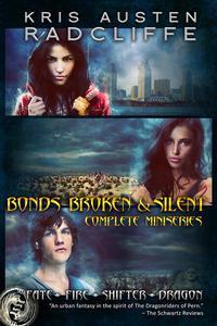 Bonds, Broken & Silent: The Complete Fate Fire Shifter Dragon Second Miniseries
