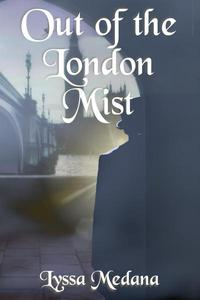 Out of the London Mist