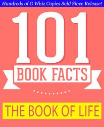 The Book of Life - 101 Amazing Facts You Didn't Know