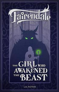 The Girl Who Awakened the Beast