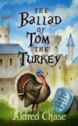 The Ballad of Tom the Turkey