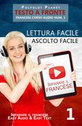 Imparare il francese - Lettura facile | Ascolto facile | Testo a fronte - Francese corso audio num. 1