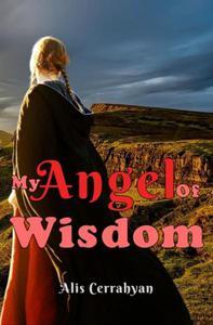 My Angel Of Wisdom