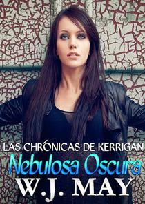 Nebulosa Oscura, Las Crónicas de Kerrigan