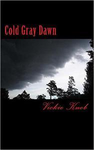 Cold Gray Dawn