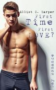 First Time, First Love? [Gay Romance]