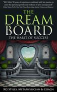 The Dream Board The Habit of Success