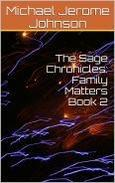 The Sage Chronicles: Family Matters, Book 2
