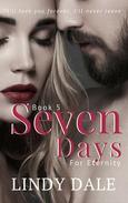 Seven Days For Eternity
