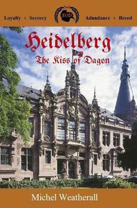 Heidelberg: The Kiss of Dagon