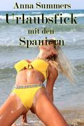 Urlaubsfick mit den Spaniern