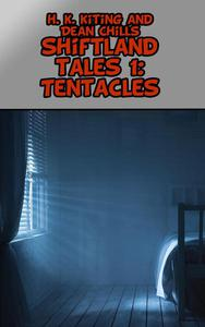 Shiftland Tales Volume 1: Tentacles