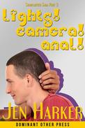 Lights! Camera! Anal! (gay erotica)