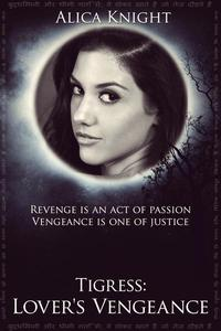 Tigress Book II, Part #4: Lover's Vengeance