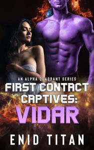 First Contact Captives: Vidar (A Purple Alien Sci-Fi Romance)