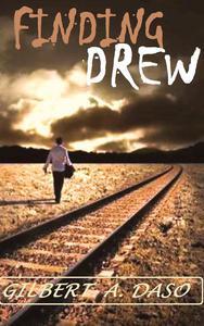Finding DREW: A Crazy, Twisty, Healing Journey