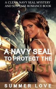 A Navy SEAL To Protect The Pianist