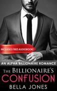The Billionaires Confusion (The Billionaires Journey, Book One)