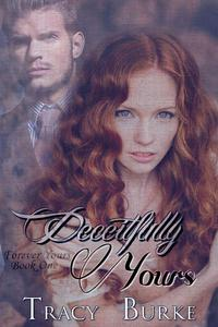 Deceitfully Yours