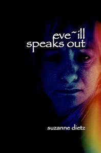 Eve-ill Speaks Out