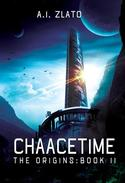 Chaacetime: The Origins - Book 2