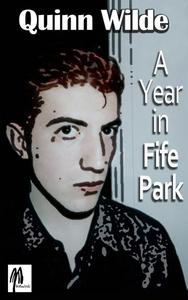 A Year in Fife Park