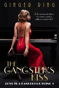 The Gangster's Kiss