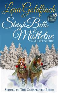 Sleigh Bells & Mistletoe: A Short Story