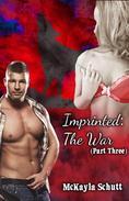 Imprinted: The War