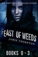 Feast of Weeds Series (Books 0 - 3)