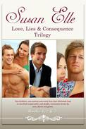Love, Lies & Consequences Trilogy : Books 1, 2 & 3