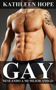 Gay: Deseando a mi mejor amigo