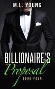 The Billionaire's Proposal (Book Four)
