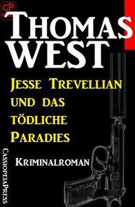 Jesse Trevellian und das tödliche Paradies