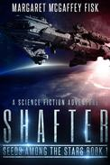 Shafter: A Science Fiction Adventure
