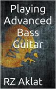 Playing Advanced Bass Guitar