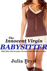 The Innocent Virgin Babysitter